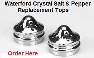 Waterford Crystal Salt & Pepper Shaker Replacement Tops.