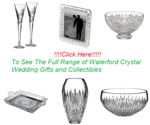 Waterford Crystal Wedding Gifts